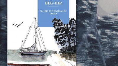 L'Odyssée de Beg-Hir : extraits du livre