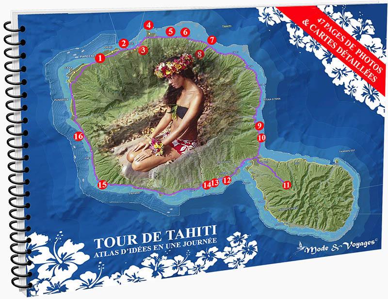Guide d'idées et cartes détaillées tour de Tahiti